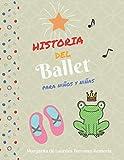 Historia del Ballet para niños y niñas
