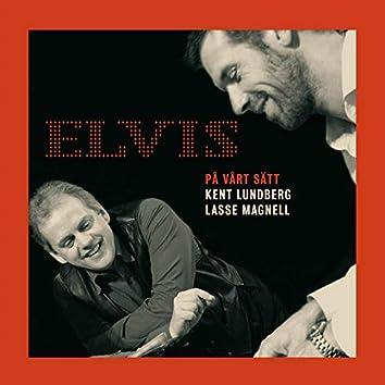 Elvis På Vårt Sätt