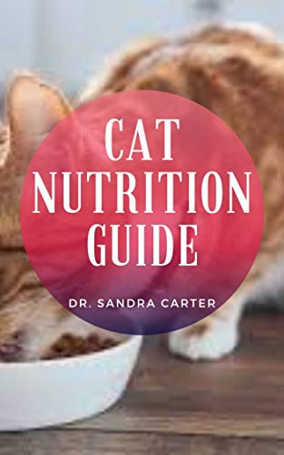 Cat Nutrition Guide: The domesticated cat has been...