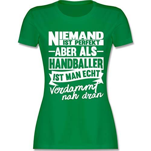 Handball WM 2019 - Niemand ist perfekt Aber als Handballer ist Man echt verdammt nah dran - S - Grün - L191 - Damen Tshirt und Frauen T-Shirt
