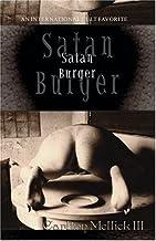 Satan Burger by Carlton, III Mellick (Nov 1 2001)