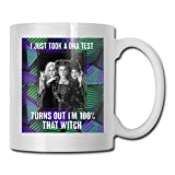 tazza di caffè Best Gift Hocus Pocus I Just Took A DNA Test Turns Out Im 100% That Witch Coffee Mug Ceramic Cup 11 Oz Gift For Men Women Who Love Mugs