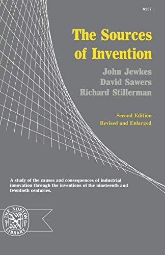 The Sources of Invention (The Norton library N502)