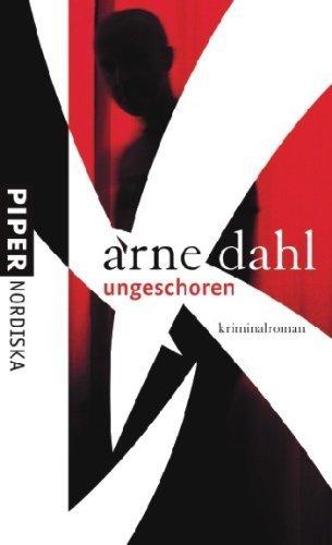 Ungeschoren: Kriminalroman von Dahl. Arne (2007) Gebundene Ausgabe