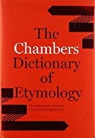 Chambers Dictionary of Etymology by Unknown(1999-09-15)