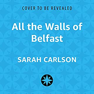 All the Walls of Belfast cover art