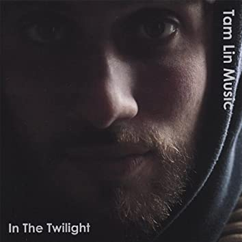 In the Twilight