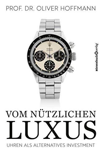 Vom nützlichen Luxus: Uhren als alternatives Investment