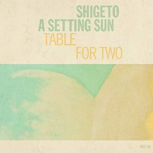 A Setting Sun & Shigeto