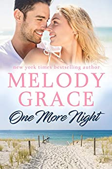 One More Night (Sweetbriar Cove Book 13) by [Melody Grace]