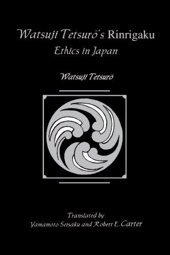 Watsuji Tetsuro's Rinrigaku: Ethics in Japan (Suny Series in Modern Japanese Philosophy)