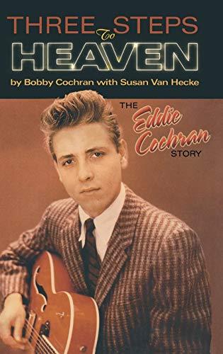 Three Steps to Heaven: The Eddie Cochran Story