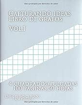Capturando ideas Libro de grafos vol.1: (4 cuadrados/pulgadas, 2 líneas/Pulgada,100 paginas,50 hojas (Grande, 8.5 x 11),LÍNEAS DE ÍNDICE PESADO CADA PULGADA (Spanish Edition)