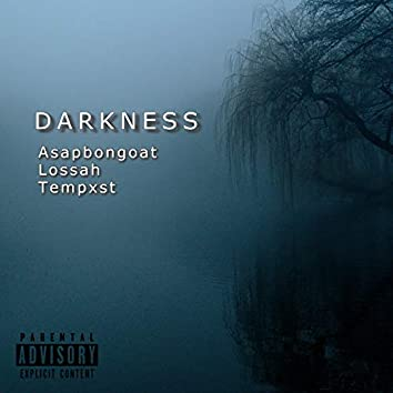 Darkness (feat. Tempxst & Lossah)