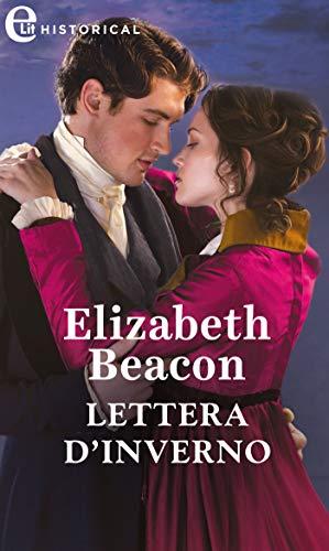 Lettera d'inverno (eLit) (Un gentiluomo per ogni stagione Vol. 1) di [Elizabeth Beacon]