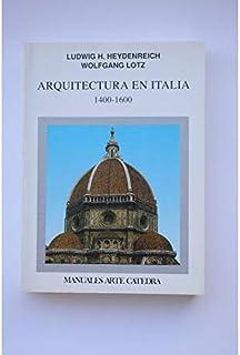 Arquitectura en Italia 1400-1600 (Manuales Arte Catedra)