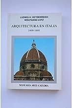 Arquitectura en italia, 1400-1600 / Architecture in Italy, 1400-1600 (Manuales Arte Catedra) (Spanish Edition)