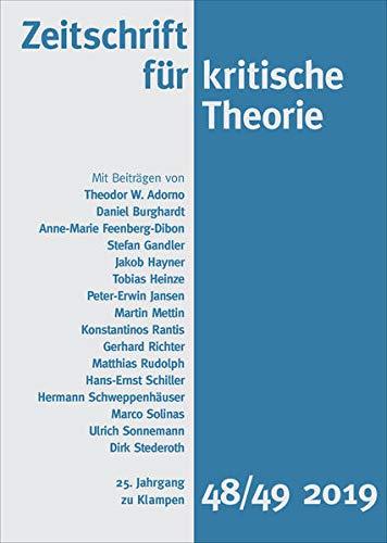 Zeitschrift für kritische Theorie / Zeitschrift für kritische Theorie, Heft 48/49: 25. Jahrgang (2019)