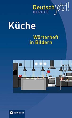 Küche: Wörterheft in Bildern (Deutsch jetzt!)