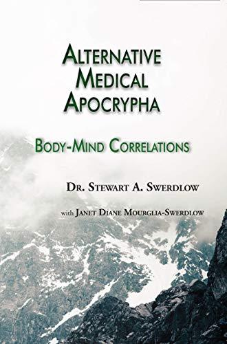 Alternative Medical Apocrypha: Body-Mind Correlations (English Edition)