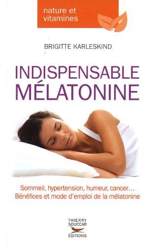Indispensable Mélatonine