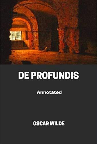 De Profundis Annotated (English Edition)