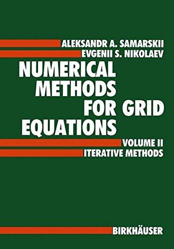 Numerical Methods for Grid Equations: Volume II Iterative Methodsの詳細を見る