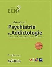 ECN REFERENTIEL DE PSYCHIATRIE ET ADDICTOLOGIE de C N PSYCHIATRIE