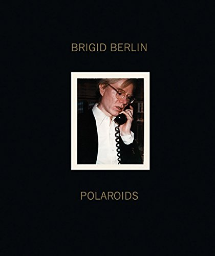 Brigid Berlin: Polaroids