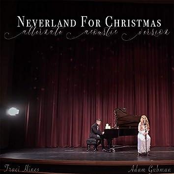 Neverland for Christmas (Alternate Acoustic Version)