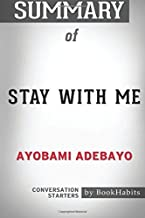 Summary of Stay with Me by Ayobami Adebayo | Conversation Starters
