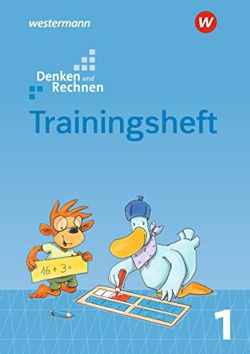 Denken und Rechnen / Zusatzmaterialien Ausgabe 2019: Denken und Rechnen 1. Trainingsheft. Zusatzmaterialien: Ausgabe 2019: Ausgabe 2017 (Denken und Rechnen: Zusatzmaterialien Ausgabe 2017)