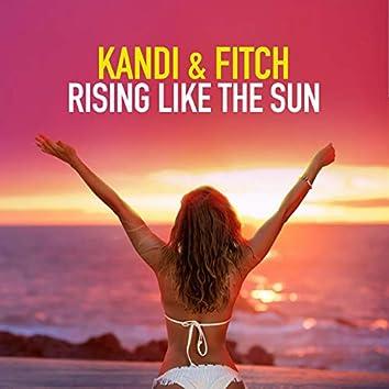 Rising Like the Sun