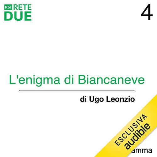 L'enigma di Biancaneve 4 audiobook cover art