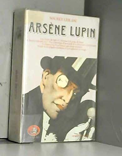 Arsène Lupin, tome 3 :Les dents du tigre.L'Homme à la peau de bique.L'Agence Barnett.Le cabochon d'émeraude. La Demeure mystérieuse .Le Barre-y-va.La femme aux deux sourires