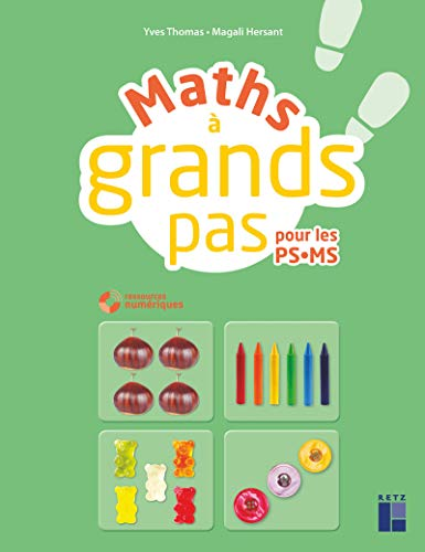 Maths à grands pas PS MS (+ CD-Rom/Téléchargement)