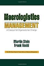 Macrologistics Management: A Catalyst for Organizational Change: 5