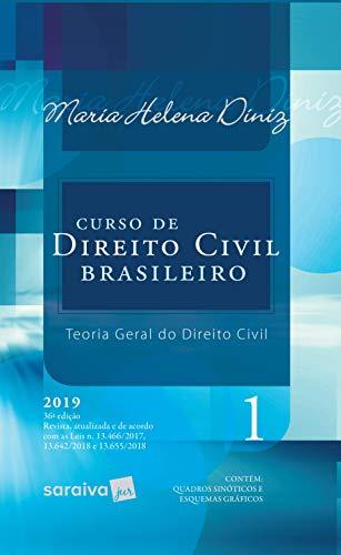 Curso de Direito Civil brasileiro : Teoria geral do direito civil - 36ª edição de 2019: Volume 1