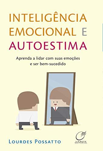 Inteligência emocional e autoestima