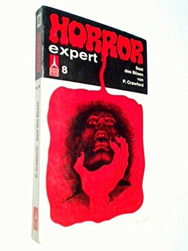 Saat des Bösen : Horror-expert Nr. 8