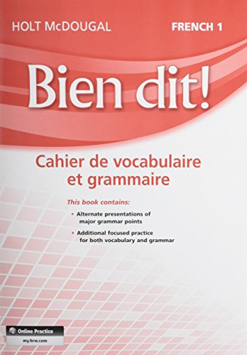 Bien Dit!: Vocabulary and Grammar Workbook Student Edition Level 1a 1b 1 (French Edition)