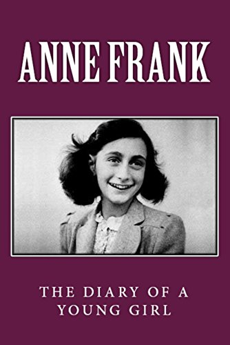 Anne Frank: The Diary of a Young Girl (Illustrated) (English Edition)