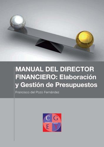 Análisis de proyectos de inversión (VAN y TIR) (MANUAL DEL DIRECTOR FINANCIERO: Elaboración y...