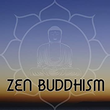 Zen Buddhism – Relaxing Background Music with Soothing Nature Sounds for Yoga and Meditation, Anti Stress Anti Anxiety