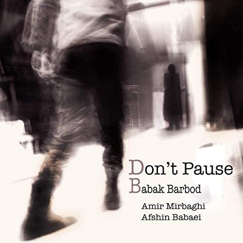 Babak Barbod, Amir Mirbaghi & Afshin Babaei