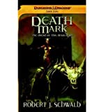 Death Mark: A Dungeons & Dragons Novel: Dark Sun, Abyssal Plague (Dungeons & Dragons: Dark Sun) (Paperback) - Common