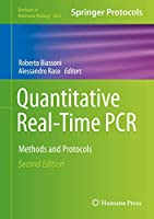 Quantitative Real-Time PCR: Methods and Protocols (Methods in Molecular Biology, 2065)