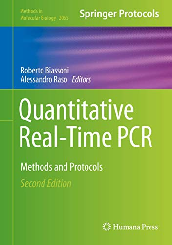 Quantitative Real-Time PCR: Methods and Protocols (Methods in Molecular Biology, 2065, Band 2065)