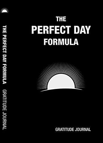 The Perfect Day Formula Gratitude Journal