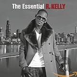 The Essential R. Kelly...